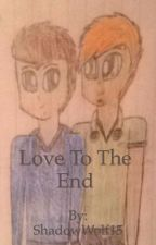 Love To the End Aaron X Clay by ShadowWolf15