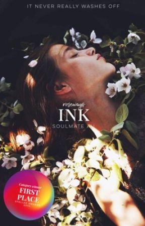 Ink   Soulmate AU    ✓  by roseways