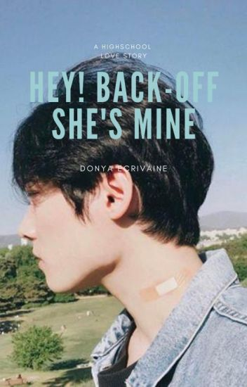 Hey!Back-Off She's Mine
