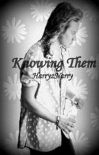 Knowing Them. by harryznarry