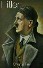 Hitler  by a_broken_songwriter
