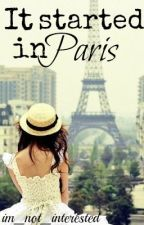 It Started In Paris by im_not_interested
