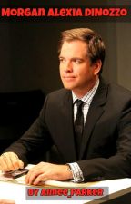 NCIS Fanfiction: Morgan Alexia DiNozzo by Aimee_DiNozzo-David