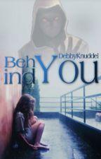 Behind you by DebbyKnuddel