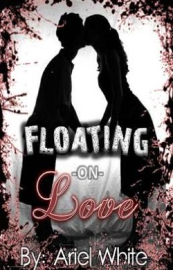 Floating On Love