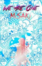 We Are One -Misaki- by a2Ldv4_girl