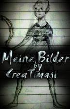 Meine Bilder by CreaTimagi