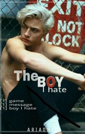 The Boy I Hate