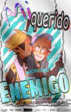 Mi Querido Enemigo(Billdipp) by Marce129