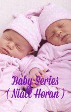 Baby Series ( Niall Horan)  by hildekumari