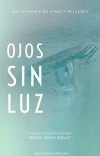 Ojos sin Luz. by Nc2000