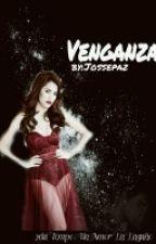 Un Amor En Engaño 2tp ( Venganza) Terminada  by Jossepaz