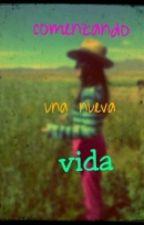 COMENZANDO UNA NUEVA VIDA by Panditas_rosados