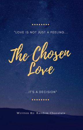 The Chosen Love by Random-Chocolate