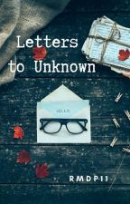 Letters to Unknown by rmdp11