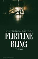 Flirtline Bling ✔ [wattys 2016] by colloidal