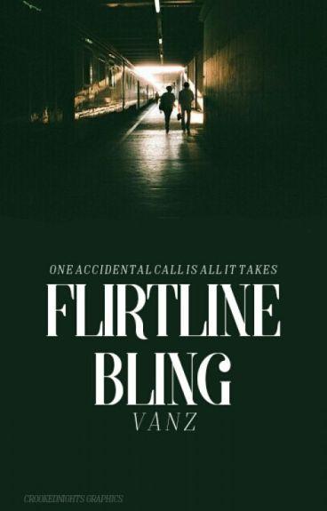 Flirtline Bling ✔ {#1}
