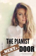 The Pianist Next Door by MysticWriter28