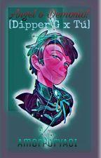 ¿Angel o Demonio? [Book #1] (Dipper Gleeful X Tu) by AmorPorYAOI