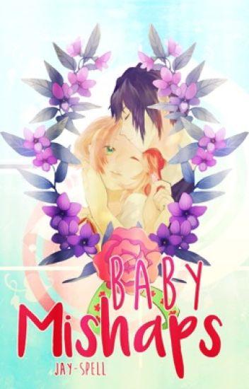 Baby Mishaps // sasusaku