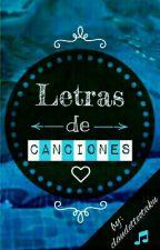 Letras De Canciones by Claudette_KC