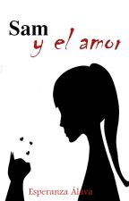 Sam y el amor by HopeAlZ