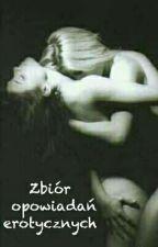 Erotyczne Opowiadania by Lisses6391