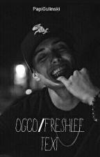 OGOC & Freshlee  imagines/Text by -luhchick