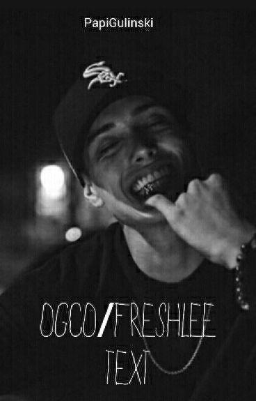 OGOC & Freshlee  imagines/Text