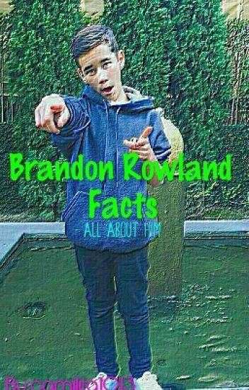 •BRANDON ROWLAND FACTS•