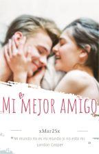Mi Mejor Amigo by MarianaAlejandra25