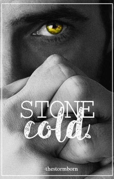 stone cold.
