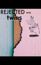 Rejected and left with twins  by Amaara0712