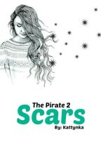 Scars [CZ] (The Pirate 2) by Kattynka