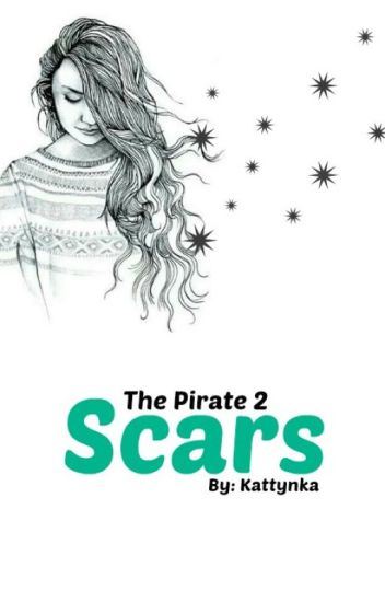 Scars [CZ] (The Pirate 2)