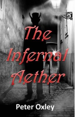 The Infernal Aether (First Draft) by Pete_Oxley