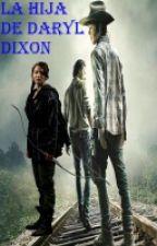 La Hija De Daryl Dixon (Carl Grimes Y Tu) by ariicorvalan01
