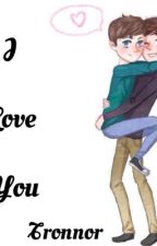 I love you- Tronnor by troyematized