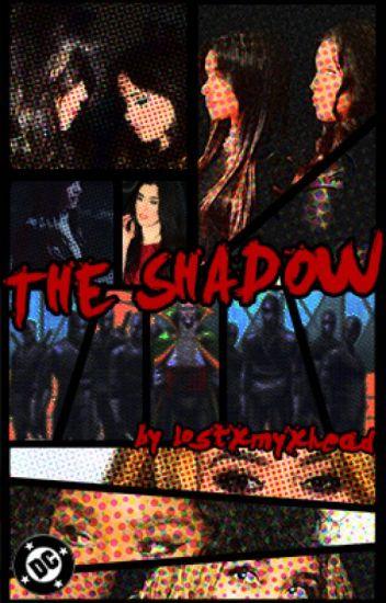 The Shadow (Camren) [ON HIATUS]
