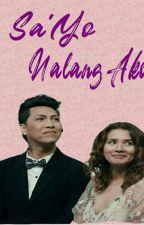 SaYo Nalang Ako (Vicerylle) by Vicerylle143