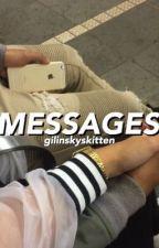 messages ✧ j.g by gilinskyskitten