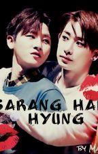 Sarang hae hyung  by ManiaPoland01