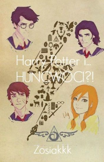 Harry Potter i... HUNCWOCI?!