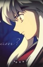 Is This a Dream? (boyxboy)(Inuyasha fanfic) by Ghost-of-Today