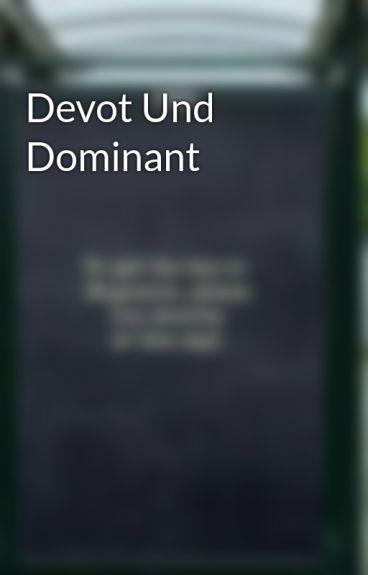Devot Und Dominant