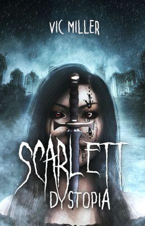 Scarlett: Dystopia (Trilogía Scarlett n°2)  by Victor_the_Warrior