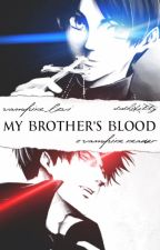 MY BROTHER'S BLOOD.| Sister Vampire Reader X Brother Vampire Levi by sushikitty
