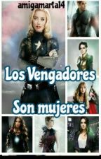 Los vengadores: son mujeres by amigamarta15