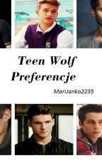 Teen wolf- Preferencje by MariJanko2235