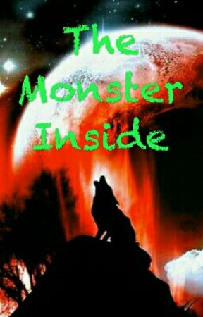 The Monster Inside by Werecoyote83